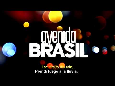 Adele - Set Fire to the Rain [Letra Traducida] Avenida Brasil Soundtrack