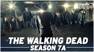 The Walking Dead: Season 7A Full Recap! - The Skybound Rundown
