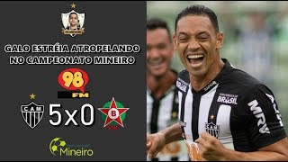 20 01 2019 Galo 5x0 Boa Esporte Campeonato Mineiro 2019 Narração Do Eduardo Madeira 98fm