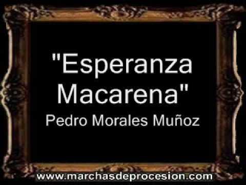 Esperanza Macarena - Pedro Morales Muñoz [BM]