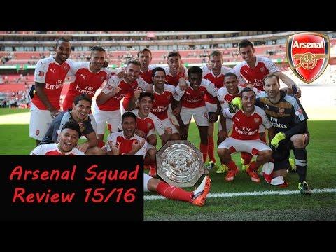 Arsenal FC Squad Review Season 15/16