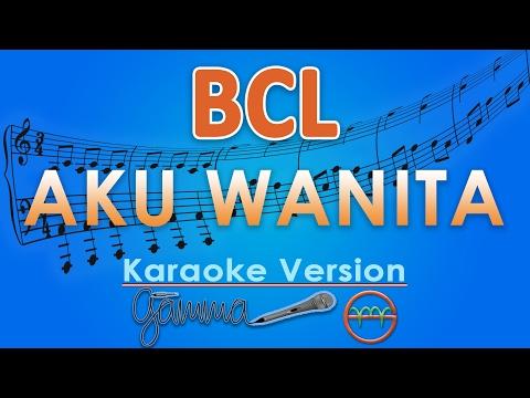 Bunga Citra Lestari   Aku Wanita  Karaoke Lirik Tanpa Vokal  by GMusic