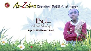 IBU --ABDEE MUAFIQH---AZZAHRA  ALBUM SHOLAWAT ANAK ANAK