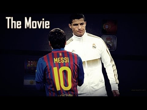 Cristiano Ronaldo Vs Lionel Messi 2012 The Movie ●hd● ●(javiernathaniel)● video