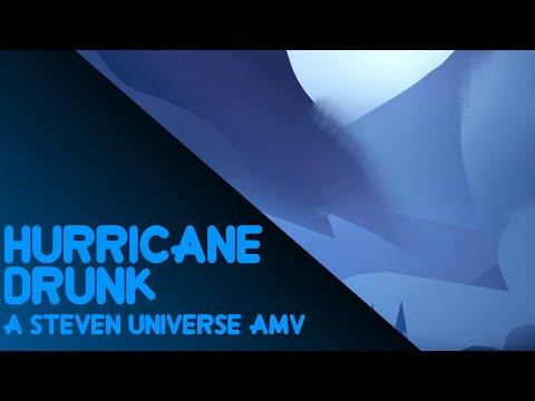 Steven Universe AMV  - Hurricane Drunk