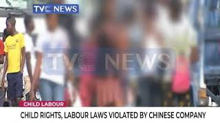 Child rights, labour laws violated by Chinese company in Nigeria