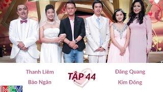 Thanh Liêm - Bảo Ngân Và Đăng Quang - Kim Đông | VỢ CHỒNG SON | Tập 44 | 140608