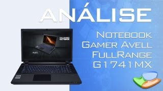 Notebook Gamer Avell FullRange G1741MX [Anlise de Produto] - Tecmundo