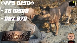 FPS TEST - [ FALLOUT 4 - PC ]  - Phenom II X6 1090t - GTX 670 - 1080p - High / Ultra