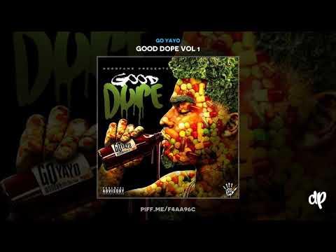Go Yayo - Crash Pt. 2 [Good Dope Vol 1]