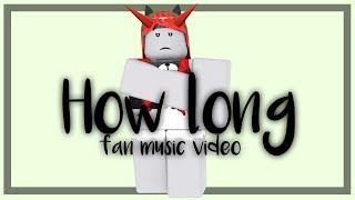 Download Lagu How long - Charlie Puth || roblox fan music video || Pan Rblx Gratis STAFABAND