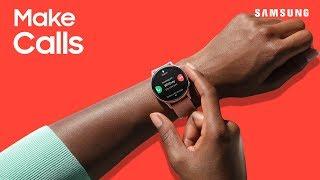 01. Make calls on your Galaxy Watch | Samsung US