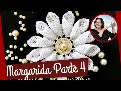 CROCHE AULA FLOR MARGARIDA EM CROCHE PARTE 4