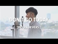 [Cover-Indo/Kor] DON'T GO TODAY (오늘은 가지마)  - BEN