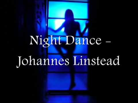 Night Dance - Johannes Linstead