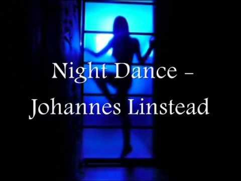Night Dance - Johannes Linstead