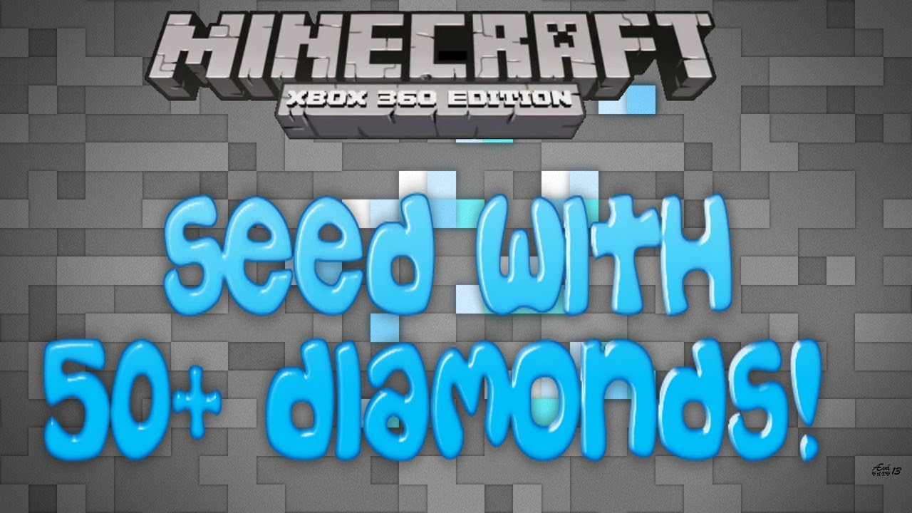 xbox 360 minecraft diamond world seed - Good diamond seeds ...