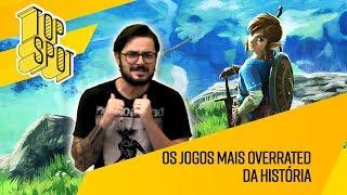 JOGOS MAIS OVERRATED DA HISTÓRIA   TOPSPOT #12