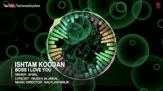 Ishtam Koodan Full Song   Malayalam Movie Boss I Love You   Nagaarjuna, Nayanthara