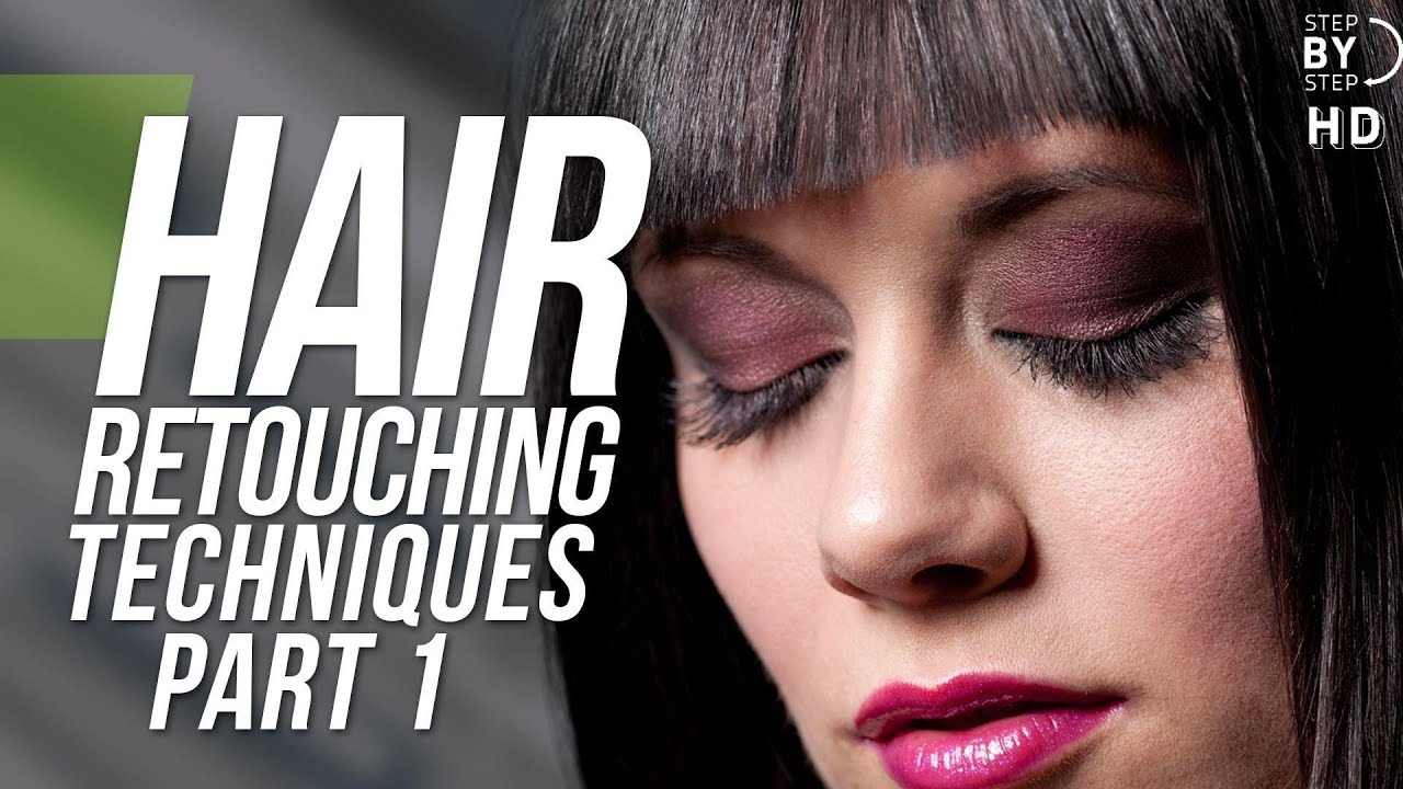 Hair Retouching Techniques In Photoshop - Part 1 - YouTube