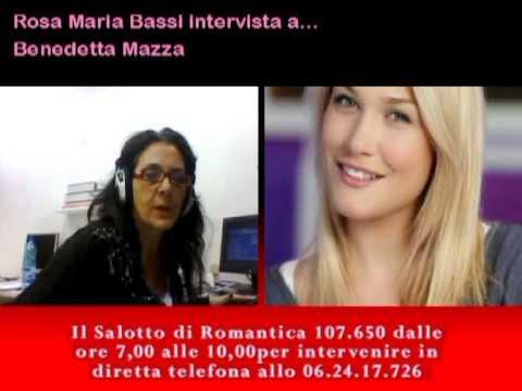 Rosa Maria Bassi intervista a Benedetta Mazza su Romantica 107.650