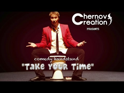 """Take your time"" - Comedy Handstand"