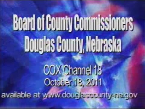 Board of County Commissioners, Douglas County Nebraska, October 18, 2011 Meeting