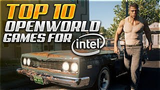 TOP 10 Openworld Games for INTEL HD / Low end PC