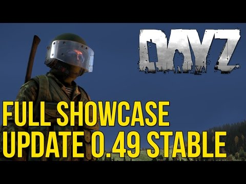 DayZ Showcase | Stable Branch 0.49 (New Animations + Content)