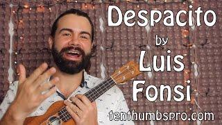 Despacito  - Luis Fonsi remix with Justin Bieber - Easy Beginner Ukulele Tutorial