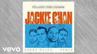 Tiësto Dzeko Ft Preme Post Malone Jackie Chan Keanu Silva Remix