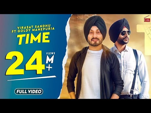 Time | Virasat Sandhu Feat Goldy Manepuria | Ranbir Bath | Latest  Punjabi Song 2018