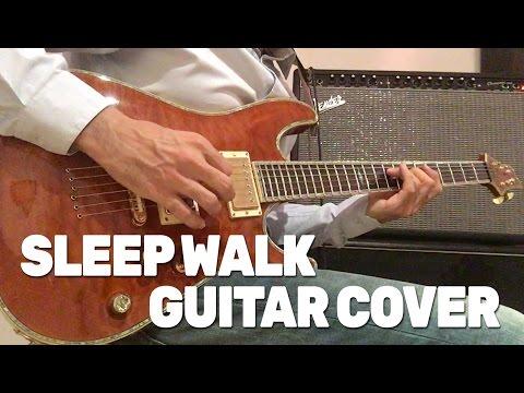 Sleep Walk - Guitar Cover - Joe Satriani