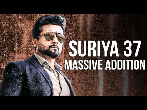 SURIYA 37: Stylish Hero Joins The Cast! | KV Anand