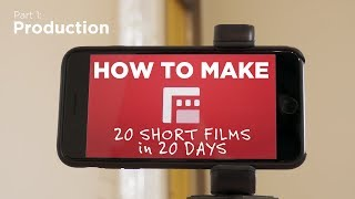 How to Make 20 SHORT FILMS in 20 days (pt.1)