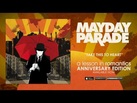 Mayday Parade - Take This To Heart