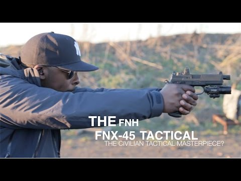 FNH FNX 45 Tactical Review: The Civilian Tactical Masterpiece?