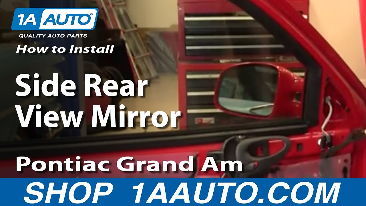 How To Install Replace Side Rear View Mirror Pontiac Grand