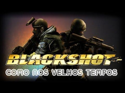 BlackShot - Relembrando Velhos Tempos
