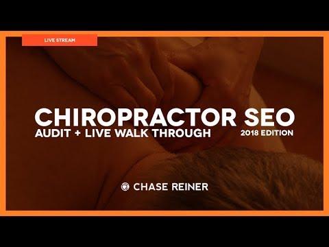 Chiropractor SEO 2018 💀 (Audit + Live Walk Through)