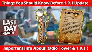 Things To Know Before 1.9.1 & Radio Tower! Last Day On Earth Survival