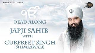 Japji Sahib   Read Along   Bhai Gurpreet Singh Shimla  Wale   Learn Gurbani   Soothing   Relaxing