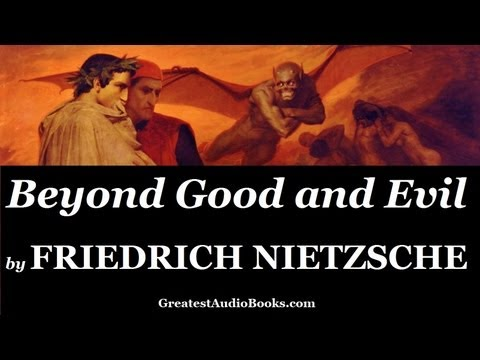 FRIEDRICH NIETZSCHE: Beyond Good and Evil - FULL AudioBook | Greatest Audio Books