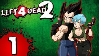 They Have A Broly!!! Vegeta And Bulma Play Left 4 Dead 2 Part 1