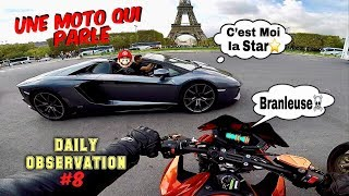 Une Moto Qui Parle - Daily Observation #8