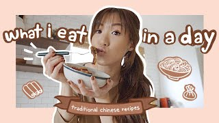 What I Eat in a Day | Traditional Chinese Recipes