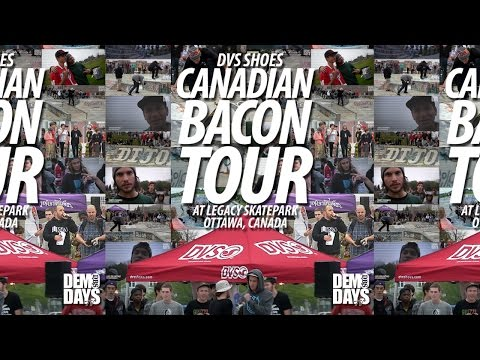 "DVS ""CANADIAN BACON TOUR"" AT LEGACY SKATEPARK : OTTAWA, CANADA"