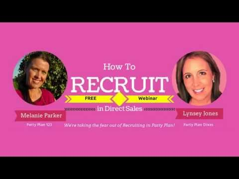 How to Recruit in Direct Sales - Lynsey Jones & Party Plan 123 (Melanie Parker)