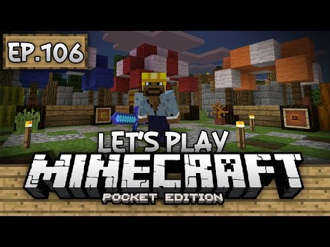 Survival Let's Play Ep. 106 - BUILDING A MARKET!!! - Minecraft PE (Pocket Edition)