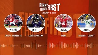 Chiefs' comeback, Lamar Jackson, 49ers, Rodgers' legacy (1.13.20) | FIRST THINGS FIRST Audio Podcast